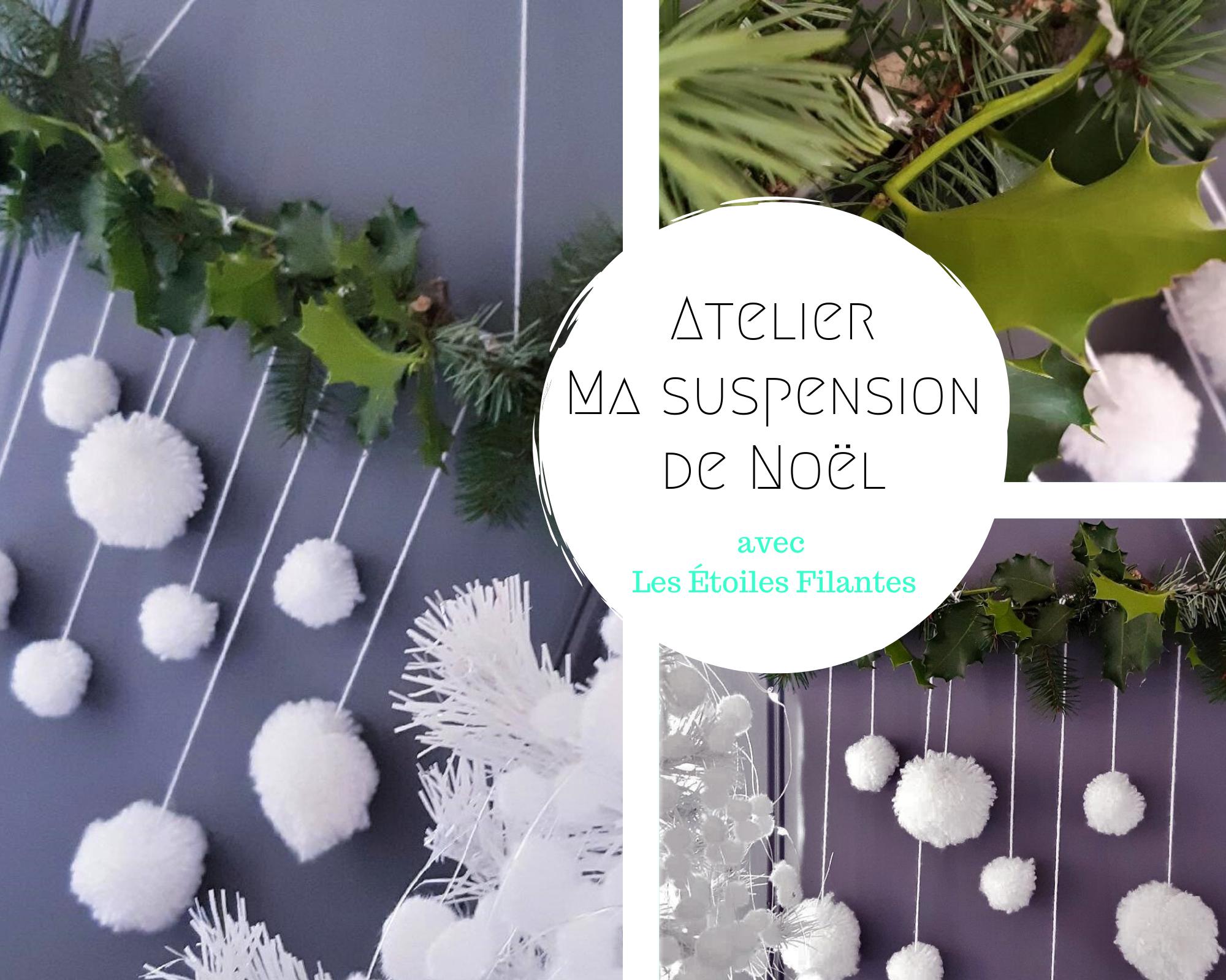 Les Étoiles Filantes Atelier créatif DIY Noël